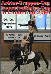 Achter-Teams-Cup + Doppelvoltigier-Cup Lobberich 2009