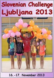 Slovenian Challenge + Cup Ljubljana 2013